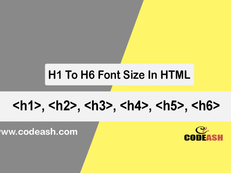H1 to H6 font size in html