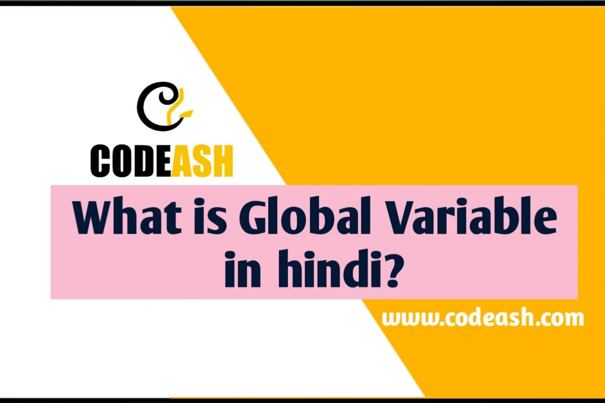What is Global Variable