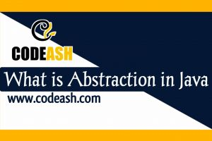 What is Abstraction in Java
