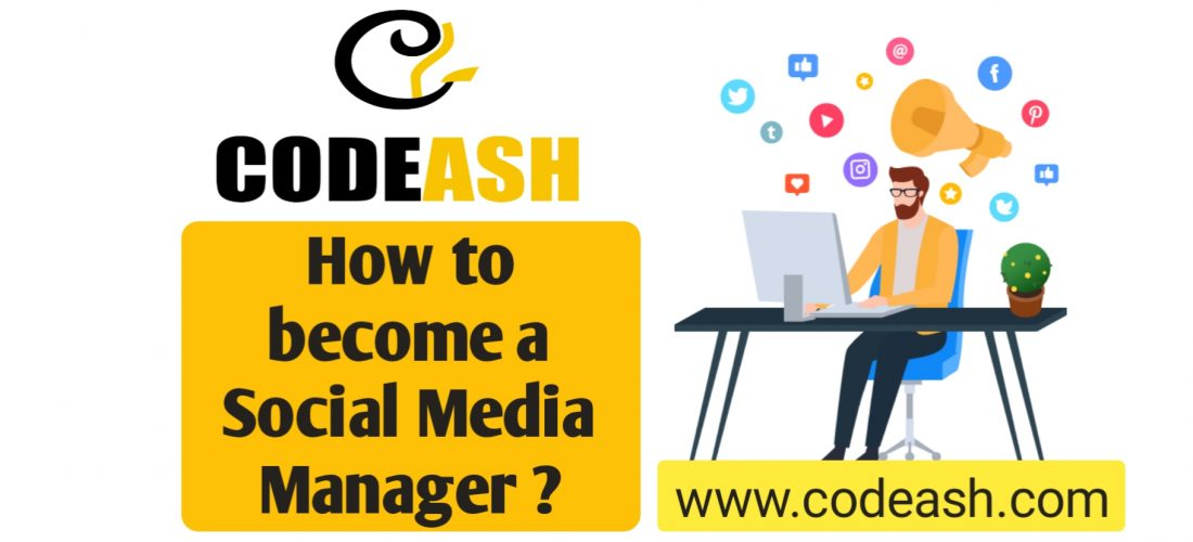 How To Become a Social Media Manager ?