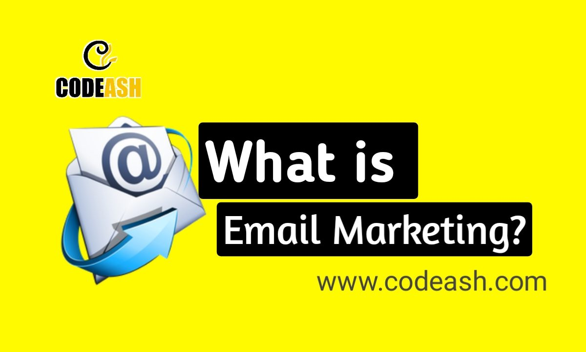 What is Email Marketing ?