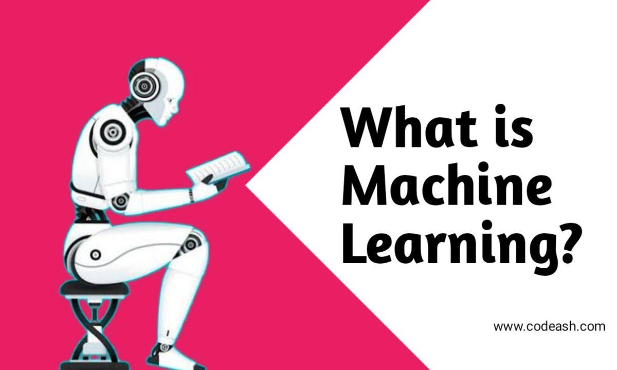 What is Machine Learning? मशीन लर्निंग क्या है?